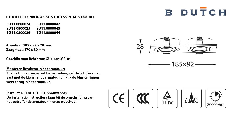 Dubbele inbouwspots mat wit en mat zwart LED inbouwspots, twee naast elkaar. Rechthoekige inbouw spots. B DUTCH The Essential LED spots collectie. Diverse maten, mat zwarte spots, mat witte spots en geborsteld aluminium LED spots voor GU10, MR16 en Philips Hue GU10 lichtbronnen.